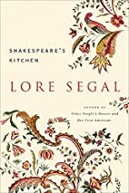 Shakespeare's Kitchen: Stories by Lore Segal