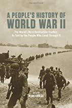 A People's History of World War II: The…