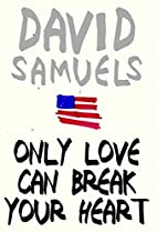 Only Love Can Break Your Heart by David…