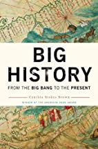 Big History: From the Big Bang to the…