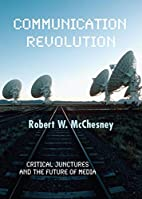 Communication Revolution: Critical Junctures…