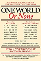 One World or None: A Report to the Public on…