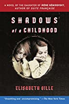 Shadows of a Childhood by Elisabeth Gille