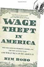 Wage Theft in America: Why Millions of…