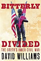 Bitterly Divided: The South's Inner…