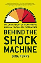 Behind the Shock Machine: The Untold Story…