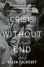 Crisis Without End: The Medical and…