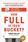 Clifton, Donald O.: How Full Is Your Bucket?: Positive Strategies for Work and Life Educator&#39;s Edition