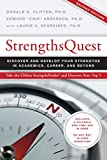 Donald O. Clifton: Strengths Quest: Discover and Develop Your Strengths in Academics, Career, and Beyond