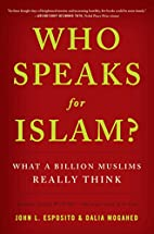 Who Speaks For Islam?: What a Billion…