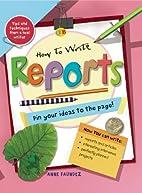 How to Write Reports (Qeb How to Write...)…