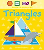 Triangles (Shapes Around Me) by Anita…