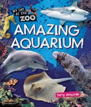 Amazing Aquarium (My Day at the Zoo) by…