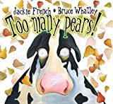 Jackie French: Too Many Pears!/Demasiadas Peras!(Spanish/English Bilingual Edition) (Spanish Edition)
