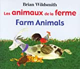 Brian Wildsmith: Farm Animals/Les Animaux de la Ferme (English/French Edition)