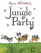 Jungle Party by Brian Wildsmith