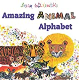 Brian Wildsmith: Brian Wildsmith's Amazing Animal Alphabet
