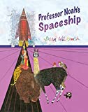 Brian Wildsmith: Professor Noah's Spaceship