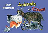 Brian Wildsmith: Animals to Count/Cuantos Animales Hay (Spanish/English) (Spanish Edition)