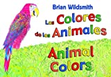 Brian Wildsmith: Animal Colors (Spanish/English) (Spanish Edition)