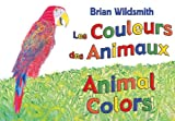 Brian Wildsmith: Animal Colors (French/English)