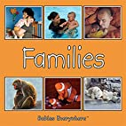 Families (Babies Everywhere) by Star Bright…