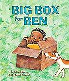 Big Box for Ben by Deborah Bruss