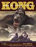 Strickland, Brad: Kong: King of Skull Island
