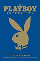 The Playboy Interviews: The Directors…
