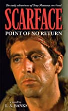 Scarface: Point of No Return by L. A. Banks