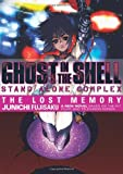 Fujisaku, Junichi: Ghost in the Shell:Stand Alone Complex 1: The Lost Memory