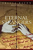 Eternal Strangers by Ursula Bacon