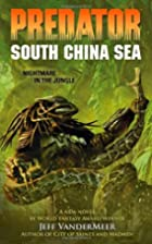 South China Sea (Predator) by Jeff…