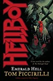 Tom Piccirilli: Hellboy: Emerald Hell