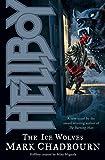 Chadbourn, Mark: Hellboy: The Ice Wolves