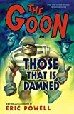 Eric Powell: The Goon, Volume 8: Those That Is Damned