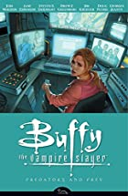 Buffy the Vampire Slayer: Predators and Prey…