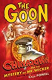 Powell, Eric: The Goon Volume 6: Chinatown and the Mystery of Mr. Wicker