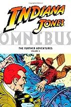 Indiana Jones Omnibus: The Further…