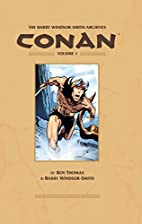 The Barry Windsor-Smith Archives: Conan,…
