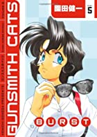 Gunsmith Cats: Burst Volume 5 by Kenichi…