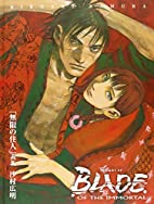 The Art of Blade of the Immortal by Hiroaki…