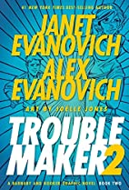 Troublemaker, Book 2 by Janet Evanovich
