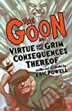 Powell, Eric: The Goon Volume 4: Virtue and the Grim Consequences Thereof TP (Goon (Graphic Novels))