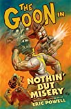 Powell, Eric: The Goon Volume 1: Nothin but Misery (2nd edition) (Goon (Graphic Novels))