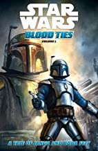 Blood Ties: Jango and Boba Fett by Tom…