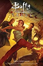 Buffy the Vampire Slayer: Tales by Joss…