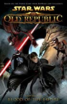 The Old Republic, Volume 1: Blood of the…