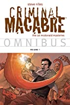 Criminal Macabre Omnibus Volume 1 by Steve…