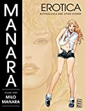 Manara, Milo: Manara Erotica Volume 3: Butterscotch and Other Stories